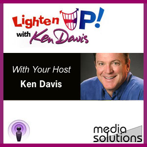Lighten Up with Ken Davis